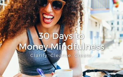 What is the 30 Days to Money Mindfulness Program?